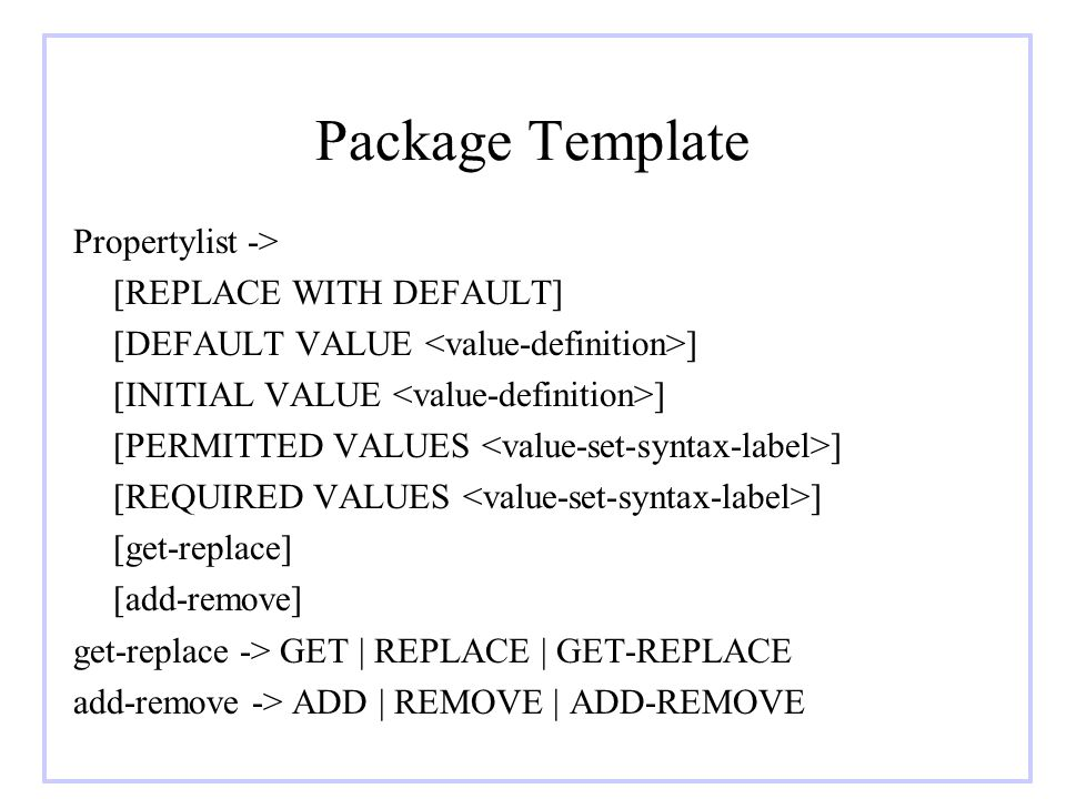 Package Template Propertylist -> [REPLACE WITH DEFAULT]